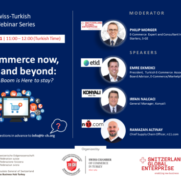 """9th Swiss-Turkish Webinar Serires   """"E-Commerce now, next and beyond: Why the Boom is Here to stay"""""""